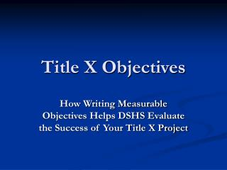 Title X Objectives