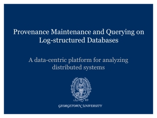 Provenance Maintenance and Querying on Log-structured Databases
