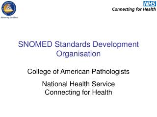 SNOMED Standards Development Organisation