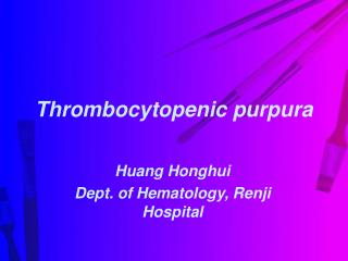 Thrombocytopenic purpura