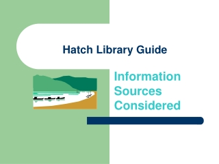 Hatch Library Guide