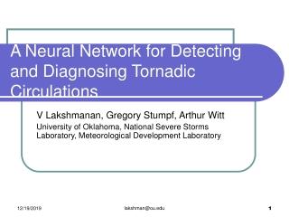 A Neural Network for Detecting and Diagnosing Tornadic Circulations