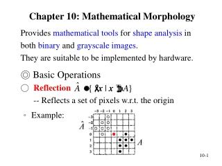 Chapter 10: Mathematical Morphology