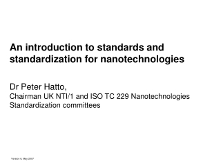 An introduction to standards and standardization for nanotechnologies