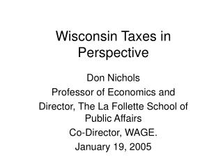 Wisconsin Taxes in Perspective