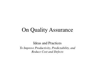 On Quality Assurance