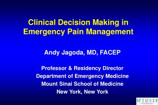 Clinical Decision Making in Emergency Pain Management