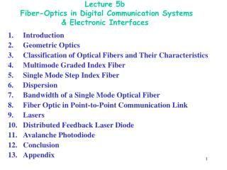 Lecture 5b  Fiber-Optics in Digital Communication Systems & Electronic Interfaces