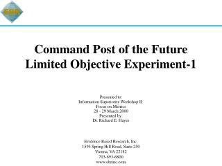 Command Post of the Future Limited Objective Experiment-1
