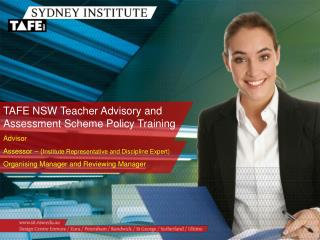 TAFE NSW Teacher Advisory and Assessment Scheme Policy Training Advisor  Assessor – ( Institute Representative and Dis