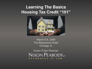 "Learning The Basics Housing Tax Credit ""101"""