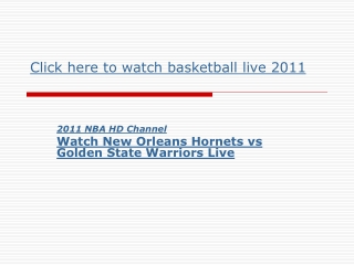 2011 NBA Channel || New Orleans Hornets vs Golden State Warr