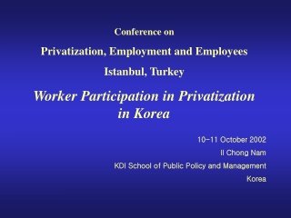 Conference on Privatization, Employment and Employees Istanbul, Turkey