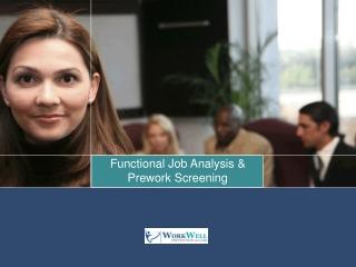 Functional Job Analysis &  Prework Screening