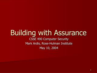 Building with Assurance