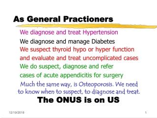 As General Practioners