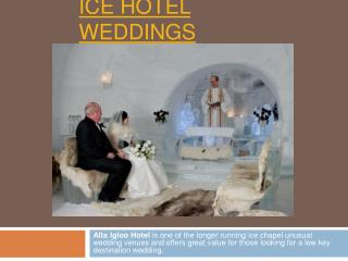 Ice hotel weddings