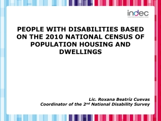 PEOPLE WITH DISABILITIES BASED ON THE 2010 NATIONAL CENSUS OF POPULATION HOUSING AND DWELLINGS