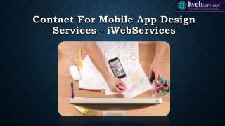 Contact for Mobile App Design Services - iWebServices