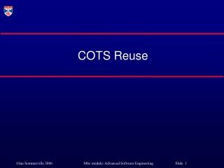 COTS Reuse