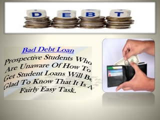 Bad Debt Loan