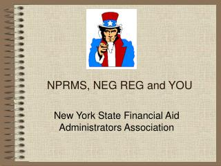 NPRMS, NEG REG and YOU