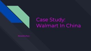 Case Study: Walmart In China