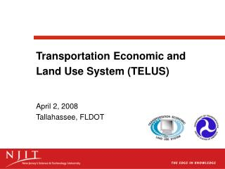 Transportation Economic and Land Use System (TELUS)