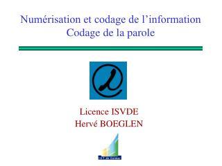 Numérisation et codage de l'information Codage de la parole