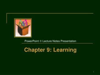 PowerPoint  Lecture Notes Presentation Chapter 9: Learning