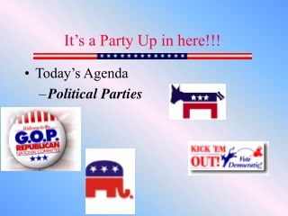 Today's Agenda Political Parties