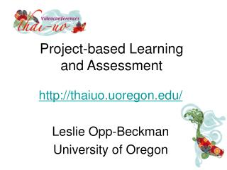 Project-based Learning and Assessment
