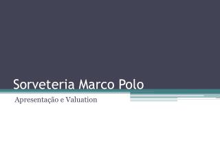 Sorveteria Marco Polo