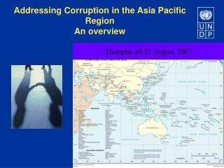Addressing Corruption in the Asia Pacific Region An overview