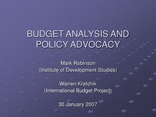 BUDGET ANALYSIS AND POLICY ADVOCACY