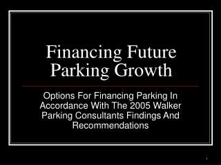 Financing Future Parking Growth