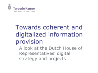 Towards coherent and digitalized information provision