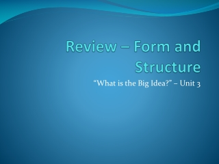Review – Form and Structure