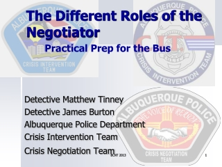 The Different Roles of the Negotiator
