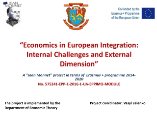 """""""Economics in European Integration: Internal Challenges and External Dimension"""""""