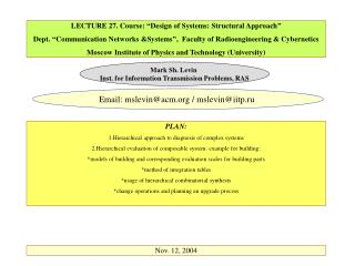 LECTURE 27. Course:  Design of Systems: Structural Approach   Dept.  Communication Networks Systems ,  Faculty of Radioe