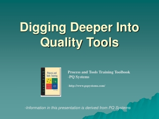 Digging Deeper Into Quality Tools