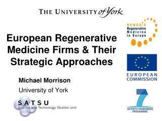 European Regenerative Medicine Firms & Their Strategic Approaches