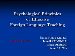 Psychological Principles  of Effective  Foreign Language Teaching