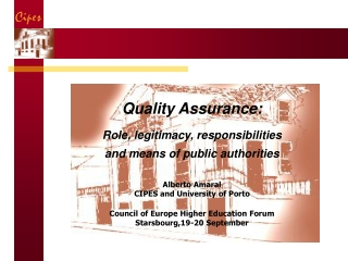 Quality Assurance: Role, legitimacy, responsibilities  and means of public authorities