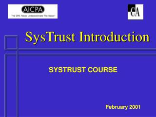 SysTrust Introduction