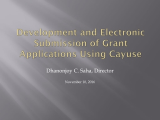 Development and Electronic Submission of Grant Applications Using Cayuse