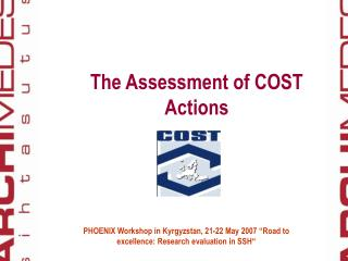 The Assessment of COST Actions