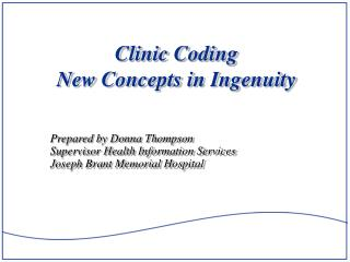 Clinic Coding New Concepts in Ingenuity