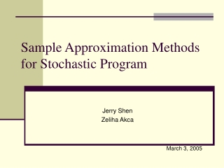 Sample Approximation Methods  for Stochastic Program